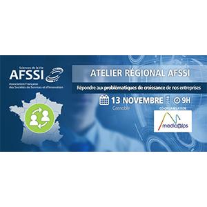 AFSSI -Répondre aux problématiques de croissance de nos entreprises @ WTC Grenoble   Grenoble   Auvergne-Rhône-Alpes   France