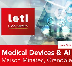 Medical Device & IA workshop @ Maison MINATEC | Grenoble | Auvergne-Rhône-Alpes | France