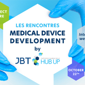 LES RENCONTRES - MEDICAL DEVICE DEVELOPMENT  by JBT Hub Up @ Web event